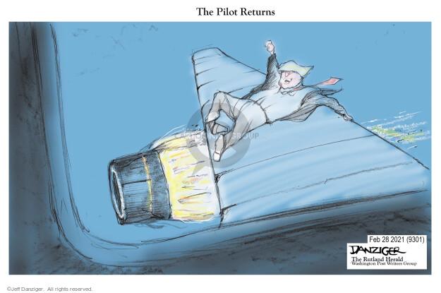 Jeff Danziger  Jeff Danziger's Editorial Cartoons 2021-02-28 Donald Trump