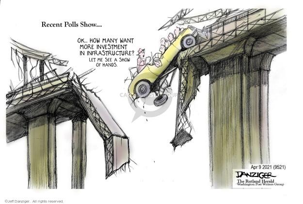 Jeff Danziger  Jeff Danziger's Editorial Cartoons 2021-04-12 infrastructure