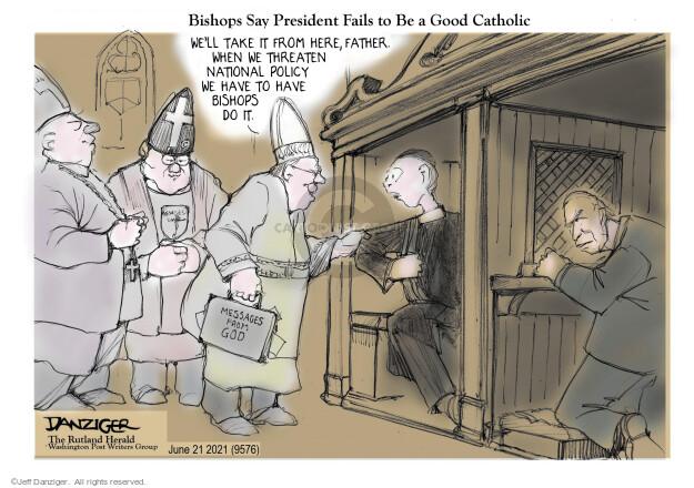 Jeff Danziger  Jeff Danziger's Editorial Cartoons 2021-06-21 presidential
