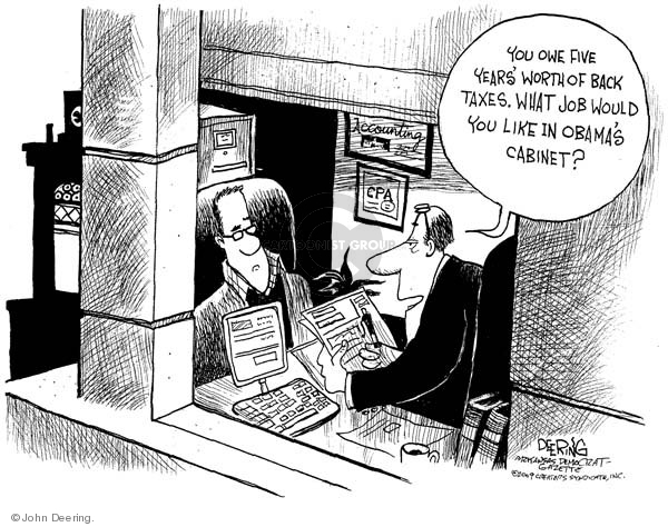 Cartoonist John Deering  John Deering's Editorial Cartoons 2009-02-04 tax liability