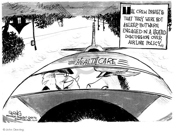 Health Care.  The crew insists that they were not asleep, but were engaged in a heated discussion over airline policy.