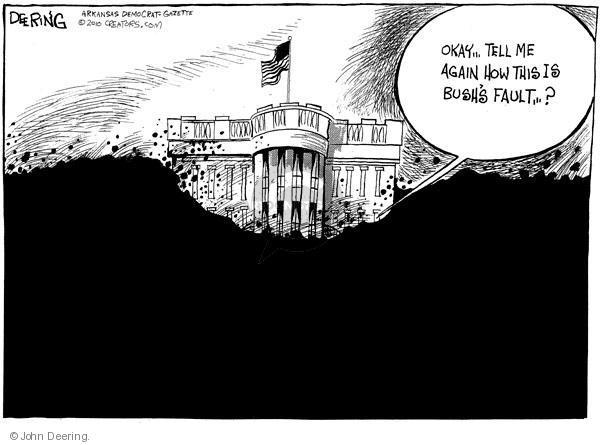 Cartoonist John Deering  John Deering's Editorial Cartoons 2010-06-03 Bush administration