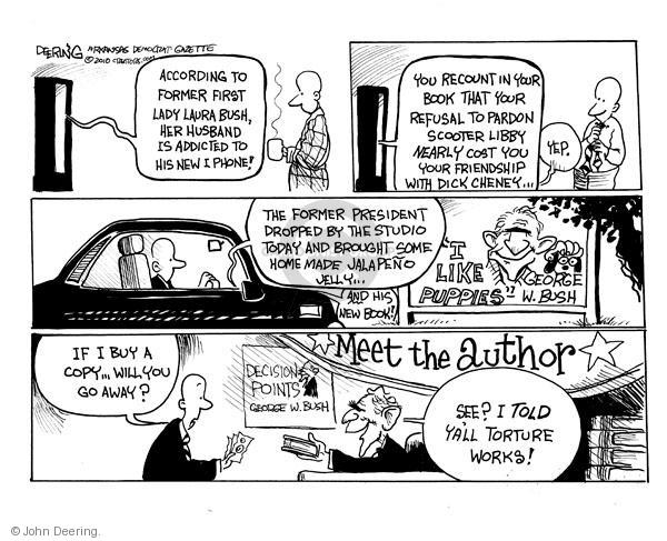 Cartoonist John Deering  John Deering's Editorial Cartoons 2010-11-10 Bush Cheney
