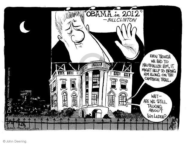 John Deering  John Deering's Editorial Cartoons 2012-05-01 Bill Clinton election