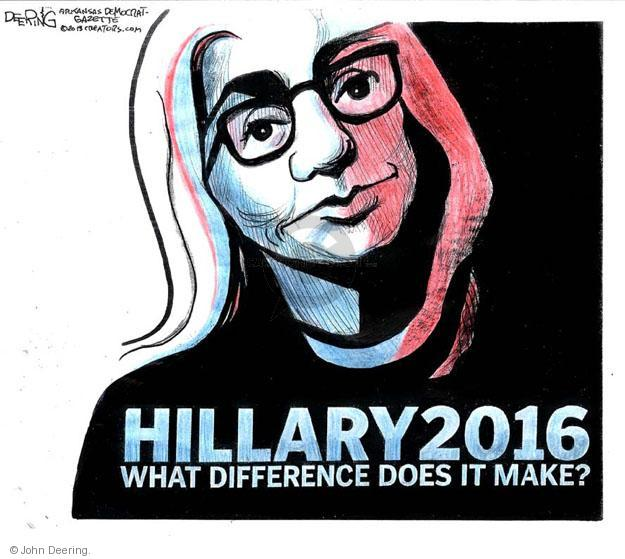 Hillary 2016. What difference does it make?