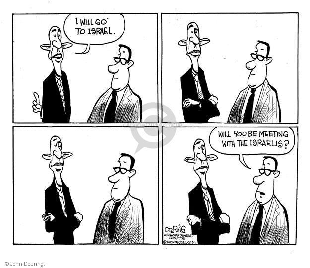 John Deering  John Deering's Editorial Cartoons 2013-03-17 Israel
