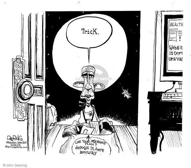 Cartoonist John Deering  John Deering's Editorial Cartoons 2013-10-31 insurance