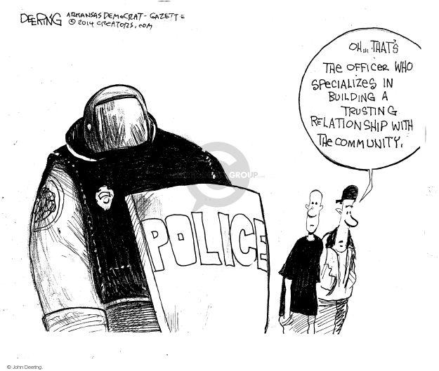 Cartoonist John Deering  John Deering's Editorial Cartoons 2014-08-23 police militarization