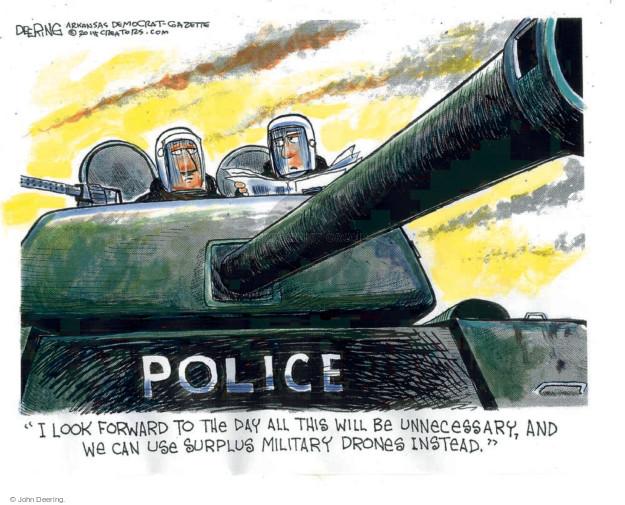 Cartoonist John Deering  John Deering's Editorial Cartoons 2014-08-28 police militarization