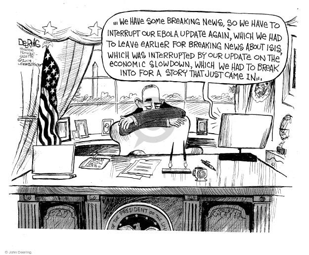 John Deering  John Deering's Editorial Cartoons 2014-10-18 president