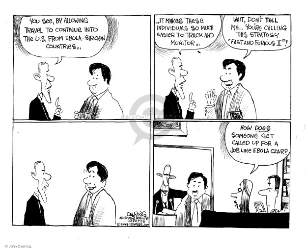 Cartoonist John Deering  John Deering's Editorial Cartoons 2014-10-24 editorial staff