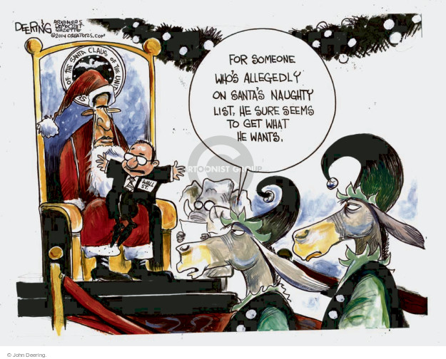 For someone whos allegedly on Santas naughty list, he sure seems to get what he wants. Wall St.