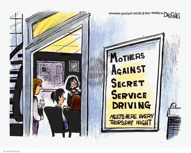 Mothers Against Secret Service Driving. Meets here every Thursday night.