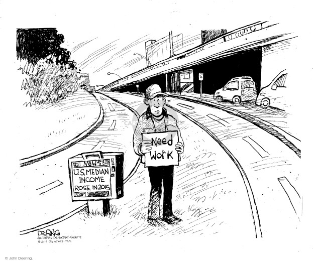 Cartoonist John Deering  John Deering's Editorial Cartoons 2016-09-21 unemployment