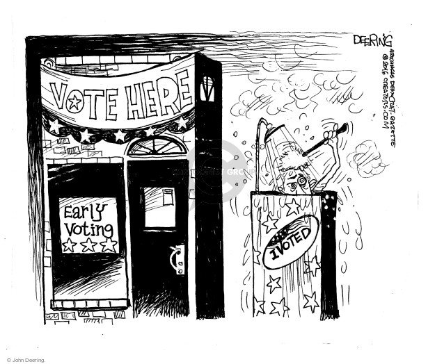John Deering  John Deering's Editorial Cartoons 2016-11-02 voter