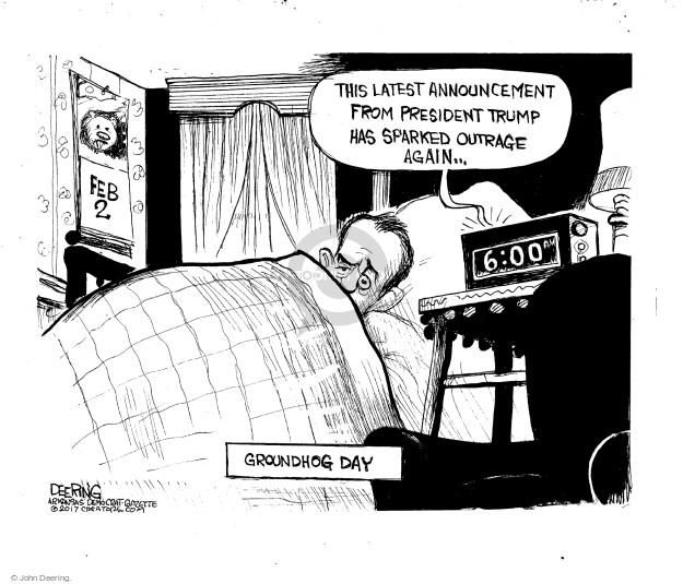 Cartoonist John Deering  John Deering's Editorial Cartoons 2017-02-02 John