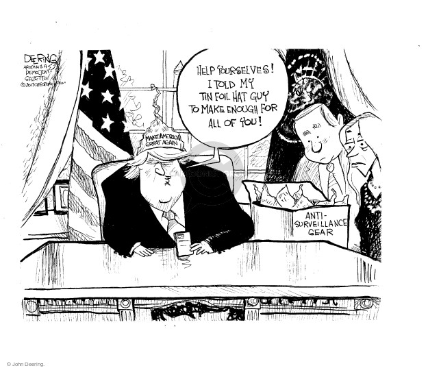 Cartoonist John Deering  John Deering's Editorial Cartoons 2017-03-22 surveillance