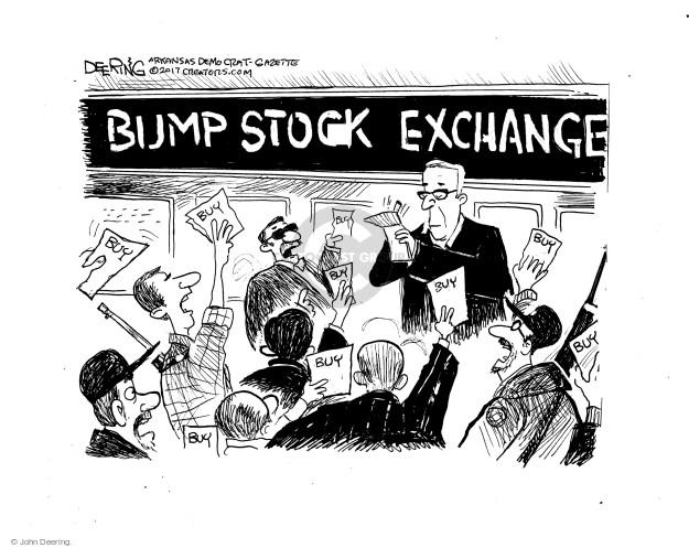 Bump Stock Exchange. Buy buy buy buy buy.
