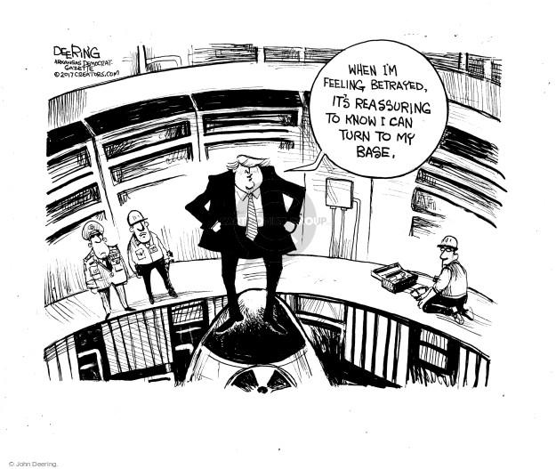 Cartoonist John Deering  John Deering's Editorial Cartoons 2017-10-15 Trump administration