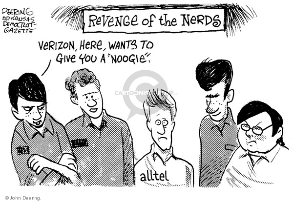 """Revenge of the nerds. Verizon, here, wants to give you a """"noogie"""". Alltel."""