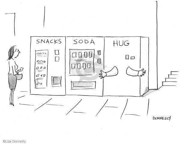 Snacks. Soda. Hug.