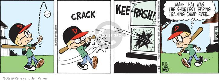 CRACK. KEE-RASH! Man, that was the shortest spring training camp ever �