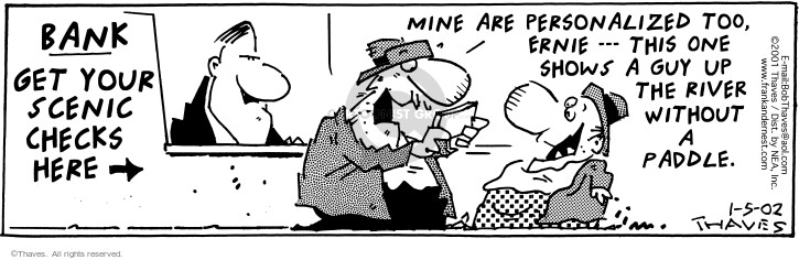 Comic Strip Bob Thaves Tom Thaves  Frank and Ernest 2002-01-05 financial institution