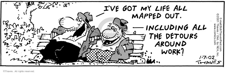 Comic Strip Bob Thaves Tom Thaves  Frank and Ernest 2002-01-07 work life