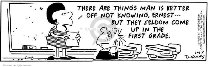 Comic Strip Bob Thaves Tom Thaves  Frank and Ernest 2002-01-17 teacher pupil