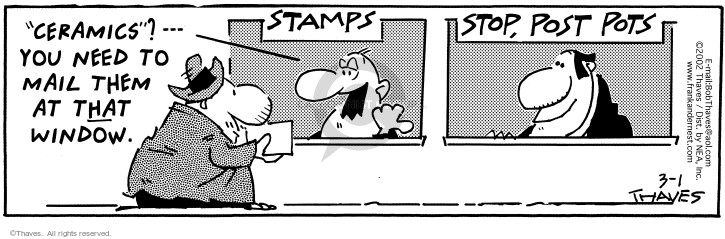 Cartoonist Bob Thaves Tom Thaves  Frank and Ernest 2002-03-01 mailperson