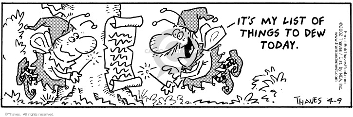 Comic Strip Bob Thaves Tom Thaves  Frank and Ernest 2002-04-09 drop it