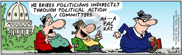 Comic Strip Bob Thaves Tom Thaves  Frank and Ernest 2003-08-14 political action committee