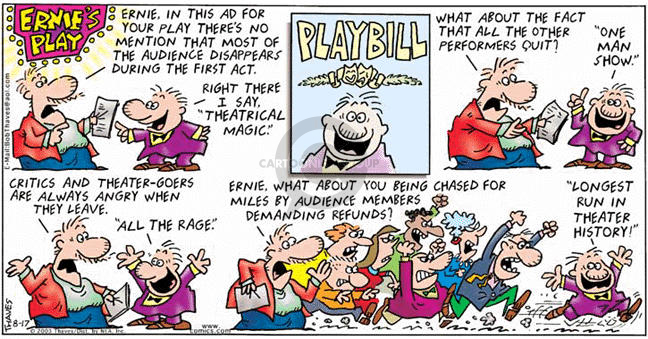Comic Strip Bob Thaves Tom Thaves  Frank and Ernest 2003-08-17 theatrical