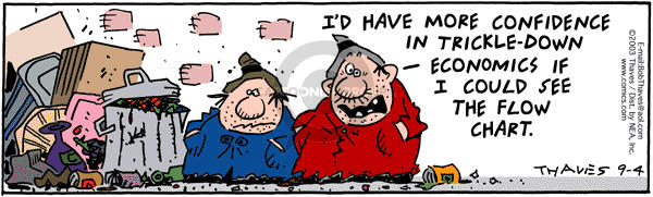 Comic Strip Bob Thaves Tom Thaves  Frank and Ernest 2003-09-04 trickle down