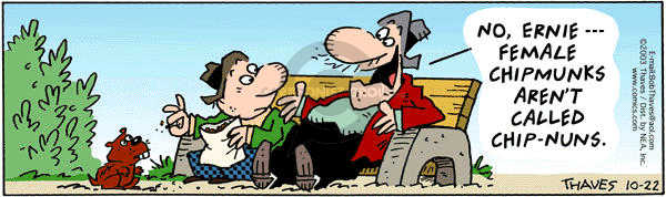 Comic Strip Bob Thaves Tom Thaves  Frank and Ernest 2003-10-22 wildlife