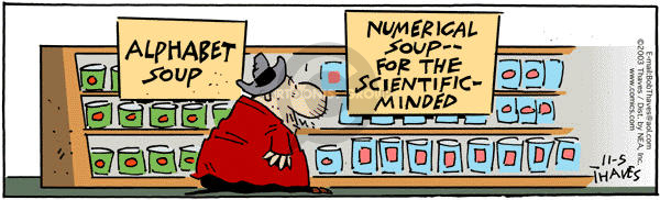 Cartoonist Bob Thaves Tom Thaves  Frank and Ernest 2003-11-05 soup