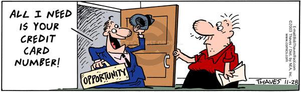 Cartoonist Bob Thaves Tom Thaves  Frank and Ernest 2003-11-28 money
