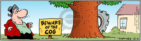 Comic Strip Bob Thaves Tom Thaves  Frank and Ernest 2003-12-05 warning sign