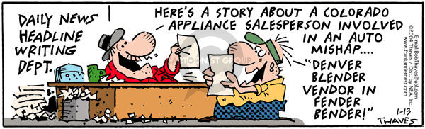 Comic Strip Bob Thaves Tom Thaves  Frank and Ernest 2004-01-13 appliance