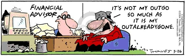 Comic Strip Bob Thaves Tom Thaves  Frank and Ernest 2004-03-26 finance