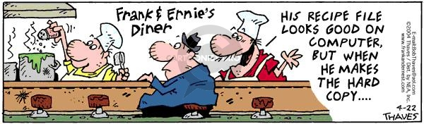 Cartoonist Bob Thaves Tom Thaves  Frank and Ernest 2004-04-22 good