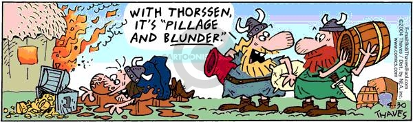 Comic Strip Bob Thaves Tom Thaves  Frank and Ernest 2004-04-30 pillage