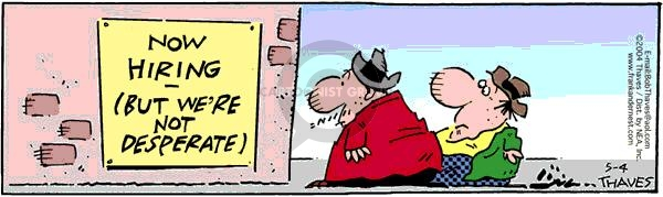 Comic Strip Bob Thaves Tom Thaves  Frank and Ernest 2004-05-04 employee