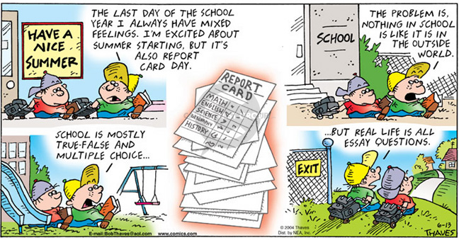 Comic Strip Bob Thaves Tom Thaves  Frank and Ernest 2004-06-13 grade school