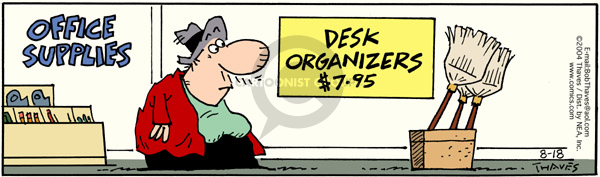 Comic Strip Bob Thaves Tom Thaves  Frank and Ernest 2004-08-18 desk