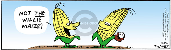 Not the Willie Maize?
