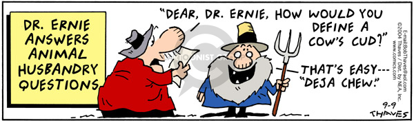 Comic Strip Bob Thaves Tom Thaves  Frank and Ernest 2004-09-09 dear
