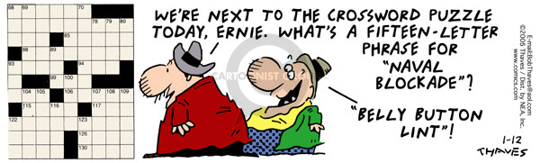 Comic Strip Bob Thaves Tom Thaves  Frank and Ernest 2005-01-12 crossword