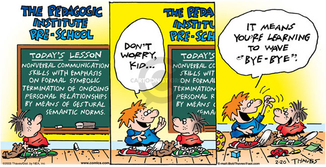 Comic Strip Bob Thaves Tom Thaves  Frank and Ernest 2005-02-20 lesson