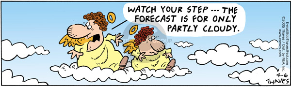 Comic Strip Bob Thaves Tom Thaves  Frank and Ernest 2005-04-06 forecast